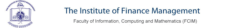 The Institute of Finance Management - The Faculty of Computing Information Systems and Mathematics